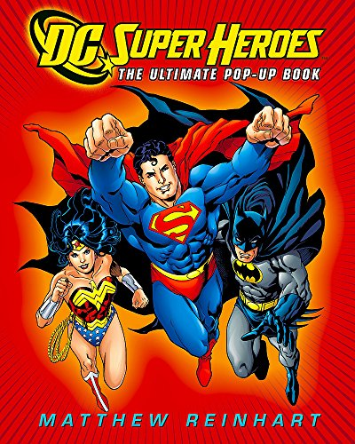 9780316019989: DC Super Heroes: The Ultimate Pop-Up Book