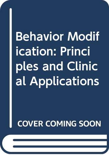 Behavior Modification: Principles and Clinical Applications
