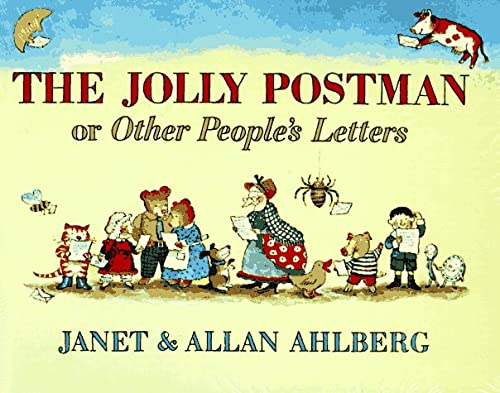 The Jolly Postman: Or Other People's Letters (0316020362) by Janet Ahlberg; Allan Ahlberg