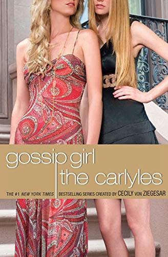 9780316020640: The Carlyles (Gossip Girl)