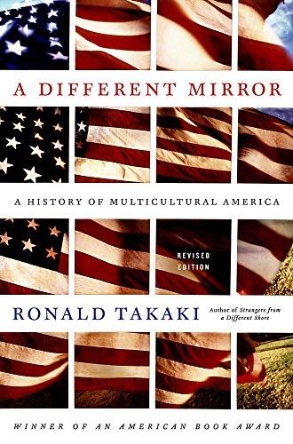 9780316022361: A Different Mirror: A History of Multicultural America