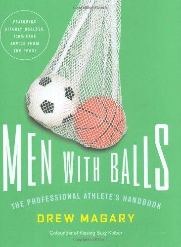 9780316023078: Men with Balls: The Professional Athlete's Handbook