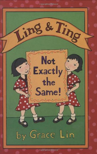 9780316024525: Ling & Ting: Not Exactly the Same! (Horn Book Fanfare List (Awards))