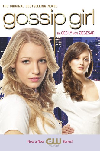9780316024563: Gossip Girl 01. TV Tie-In
