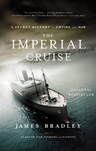 9780316024617: The Imperial Cruise: A Secret History of Empire and War