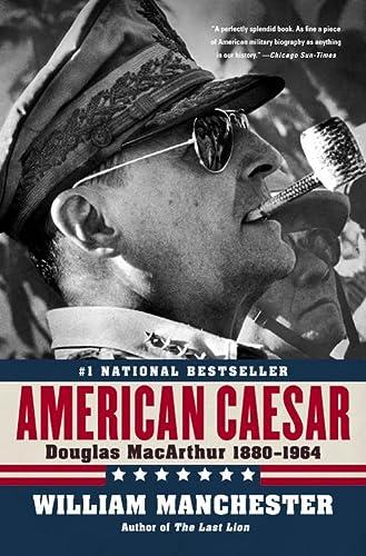 9780316024747: American Caesar: Douglas MacArthur 1880 - 1964