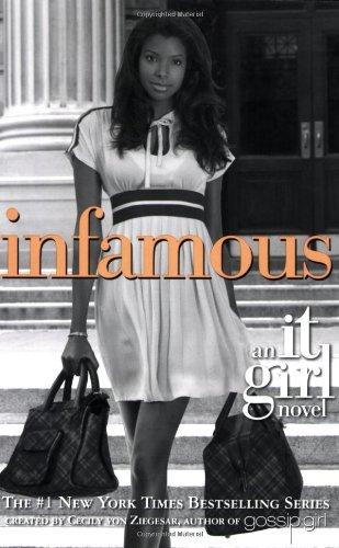 9780316025072: Infamous (It Girl)