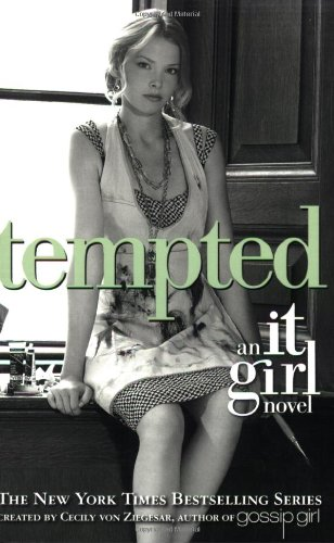 9780316025089: Tempted (It Girl, Book 6)