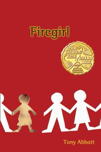 Firegirl (Scholastic Edition): Tony Abbott