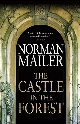 9780316027380: The Castle in the Forest: A Novel