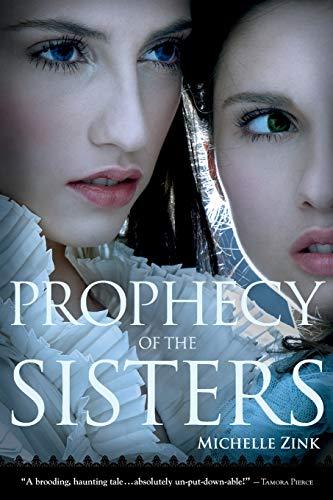 9780316027410: Prophecy of the Sisters (Prophecy of the Sisters Trilogy)
