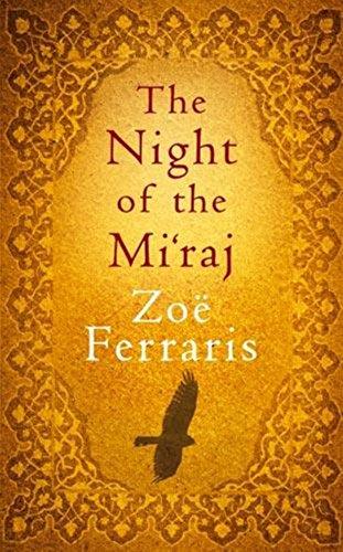 9780316027496: The Night of the Mi'raj (Katya Hijazi, Book 1)
