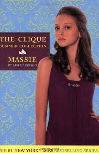 Massie (The Clique Summer Collection 1)