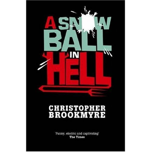 9780316027649: A Snowball in Hell