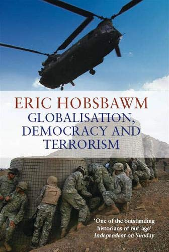 9780316027823: Globalisation Democracy and Terrorism