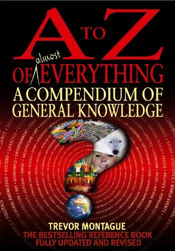 9780316027861: A to Z of Almost Everything: A Compendium of General Knowledge (A to Z series)