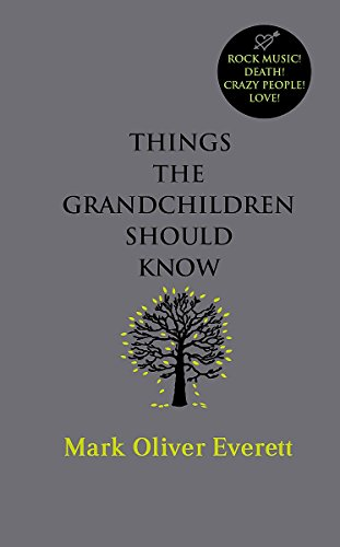 9780316027878: Things The Grandchildren Should Know