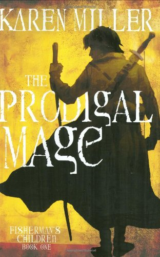 9780316029209: The Prodigal Mage (Fisherman's Children)