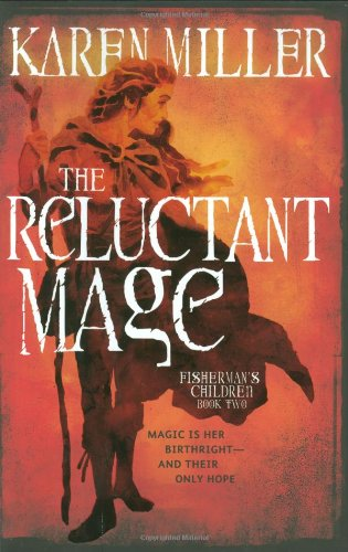 9780316029216: The Reluctant Mage (Fisherman's Children)