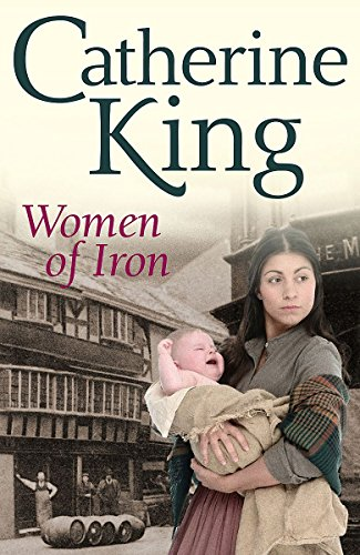 Women of Iron (0316029769) by Catherine King