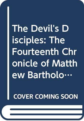 9780316029841: The Devil's Disciples (Chronicles of Matthew Bartholomew)