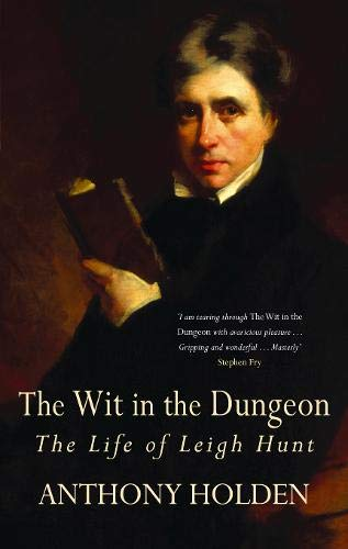 The Wit in the Dungeon (0316030228) by Anthony Holden