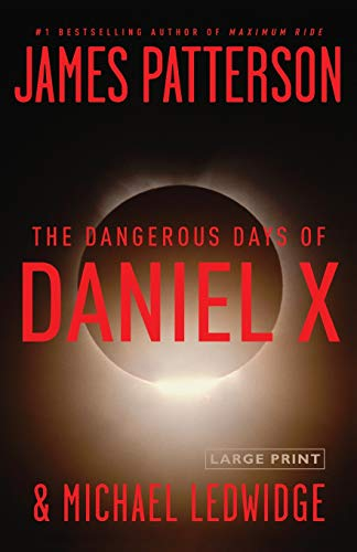 9780316030250: The Dangerous Days of Daniel X
