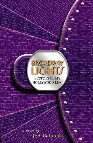 9780316030656: Broadway Lights (Secrets of My Hollywood Life)