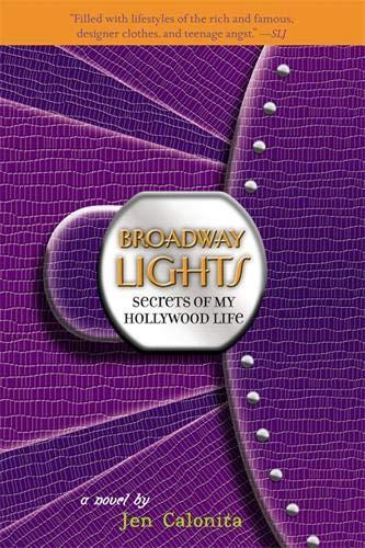 9780316030663: Broadway Lights (Secrets of My Hollywood Life)