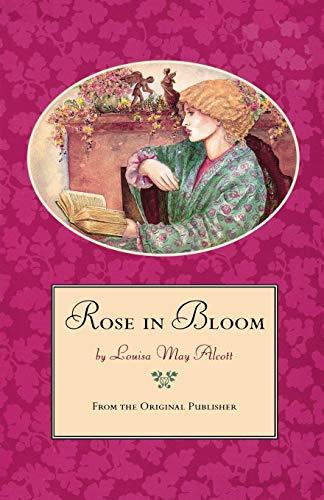 9780316030892: Rose in Bloom
