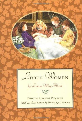 Little Women : From the Original Publisher: Anna Quindlen, Louisa