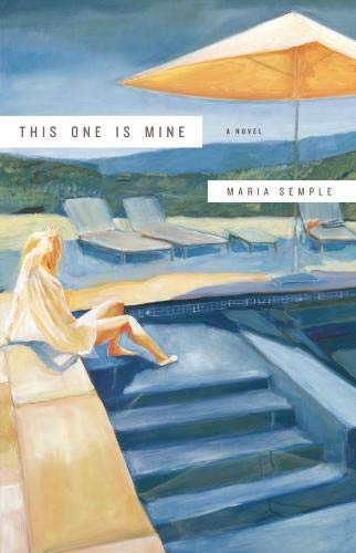 9780316031165: This One Is Mine: A Novel