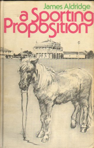 9780316031196: A sporting proposition