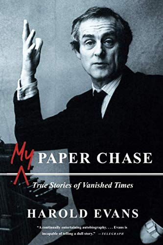 9780316031431: My Paper Chase: True Stories of Vanished Times