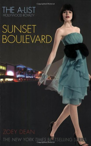 9780316031820: The A-List: Hollywood Royalty #2: Sunset Boulevard