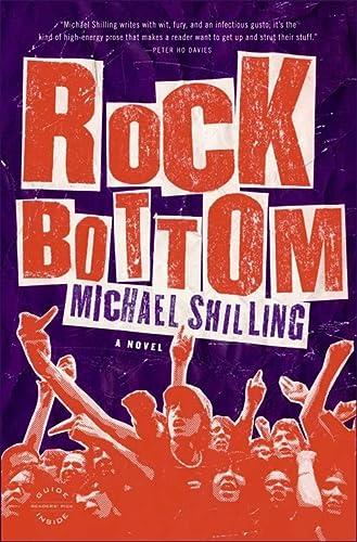 Rock Bottom: A Novel: Shilling, Michael