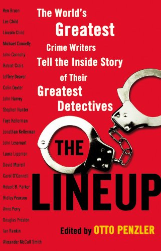 9780316031936: The Lineup: The World's Greatest Crime Writers Tell the Inside Story of Their Greatest Detectives