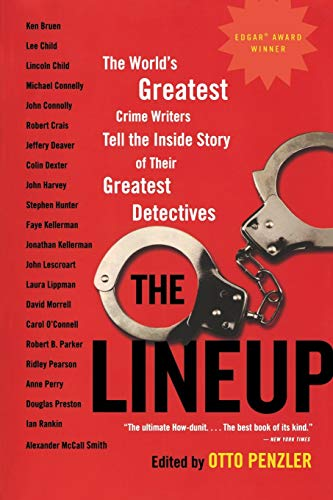 9780316031943: The Lineup: The World's Greatest Crime Writers Tell the Inside Story of Their Greatest Detectives