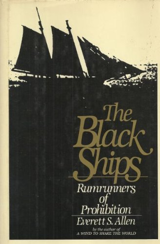 9780316032582: The Black Ships: Rumrunners of Prohibition