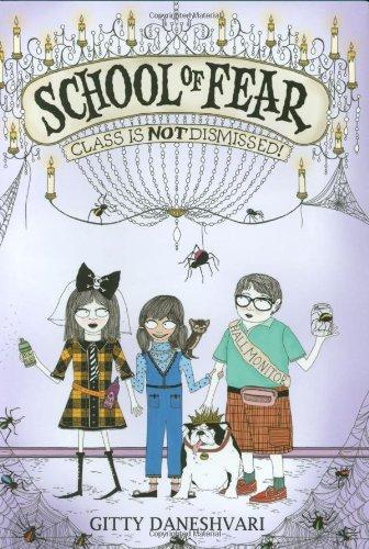 9780316033282: School of Fear: Class Is Not Dismissed!