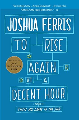 To Rise Again at a Decent Hour: Ferris, Joshua