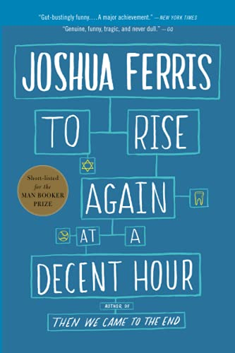 9780316033992: To Rise Again at a Decent Hour: A Novel