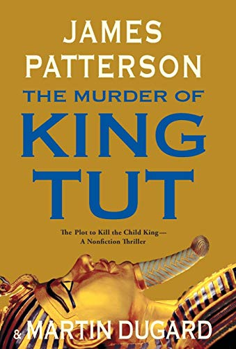 9780316034043: The Murder of King Tut: The Plot to Kill the Child King - A Nonfiction Thriller