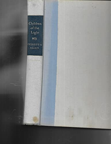 Children of the Light: Allen, Everett S.