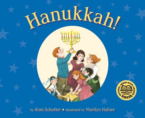 Hanukkah! (9780316034777) by Roni Schotter