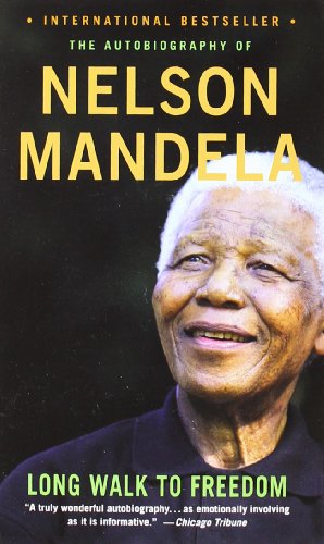 9780316034784: A Long Walk to Freedom: The Autobiography of Nelson Mandela