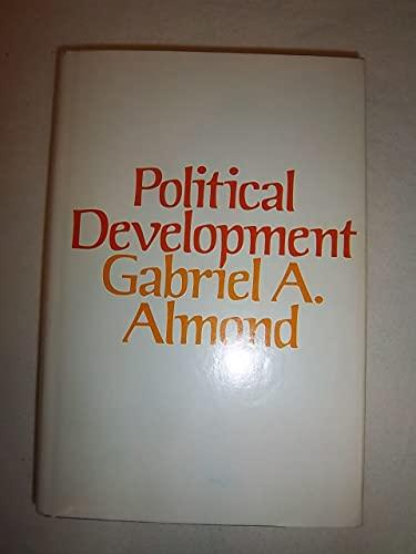 Political Development: Essays in Heuristic Theory: Almond, Gabriel Abraham,