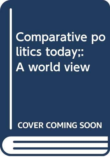 9780316034975: Comparative politics today;: A world view