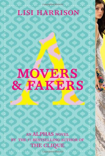 Movers & Fakers (Alphas): Harrison, Lisi