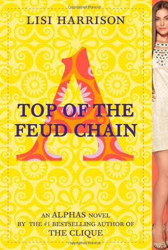 9780316035828: Top of the Feud Chain (Alphas)